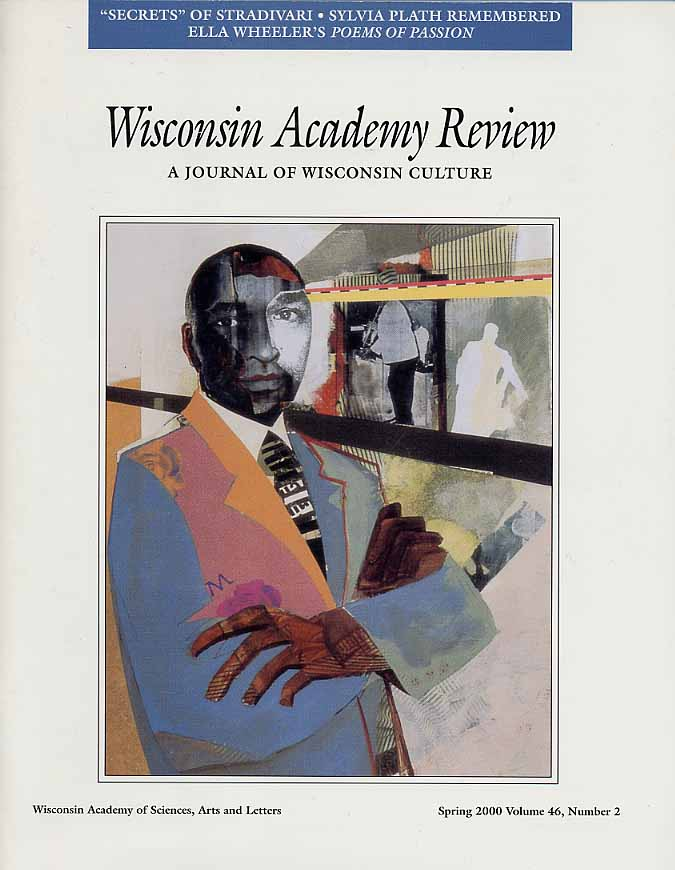 Wisconsin Academy of Science, Arts and Letters, 2000. This issue focuses on my life story. Features cover illustration and other paintings.
