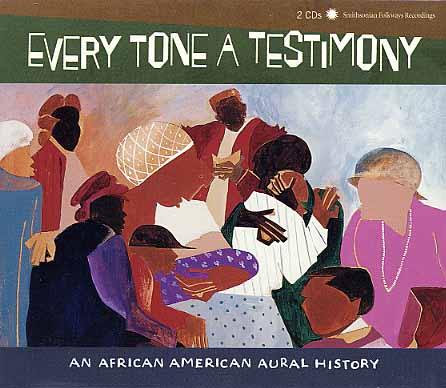 Family Reunion. Every Tone a Testimony: An African American Aural History. Smithsonian Folkways Recordings